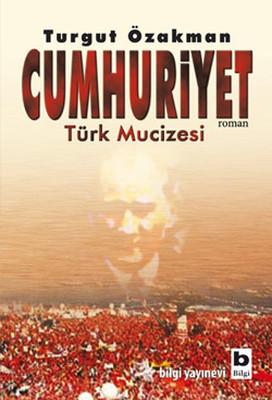 Cumhuriyet Türk Mucizesi