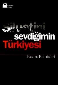 Siluetini Sevdiğimin Türkiyesi