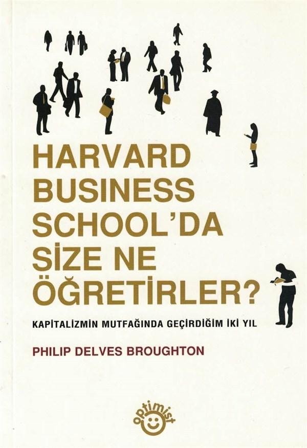 Harvard Business School'da Size Ne Öğretirler?