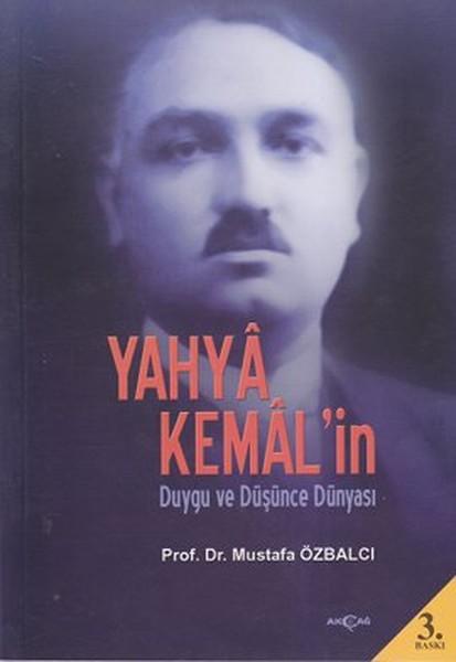 Yahya Kemal'in Duygu ve Düşünce Dünyası