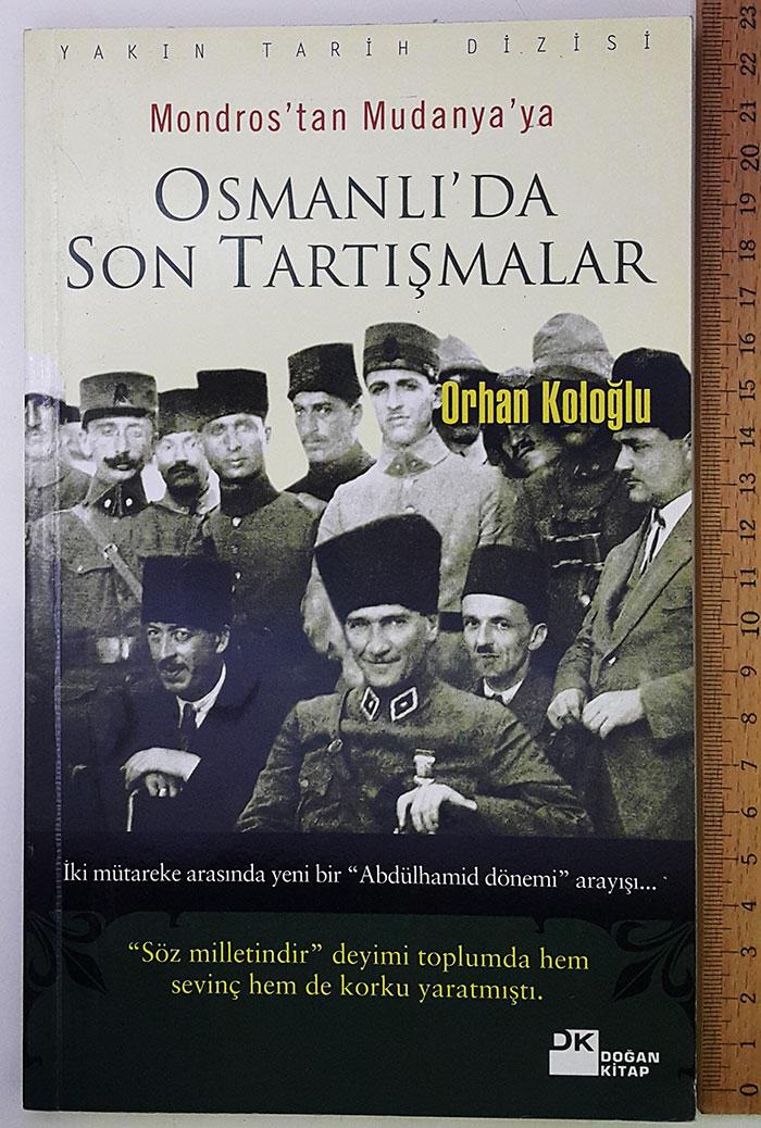 Osmanlı da Son Tartışmalar