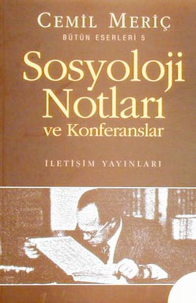 Sosyoloji Notları ve Konferanslar
